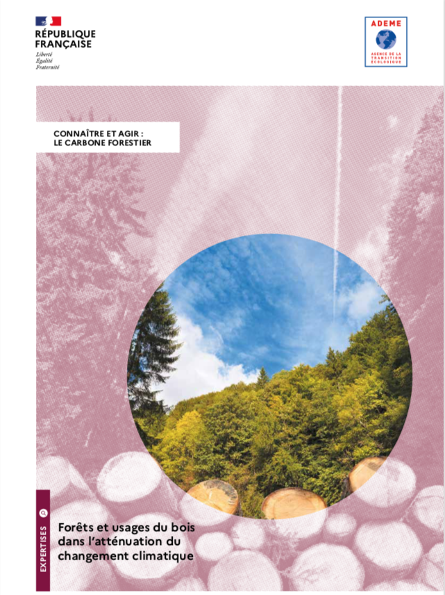 """The ADEME published a guide """" Knowing and acting: forest carbon"""""""